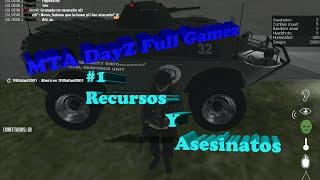 MTA DayZ Full Gamez 1# Recursos y Asesinatos