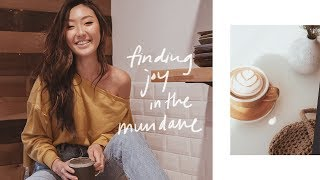Finding Joy In The Mundane | November Vlog