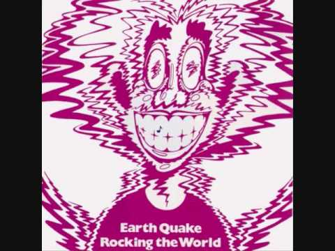 Earth Quake-Friday on My Mind