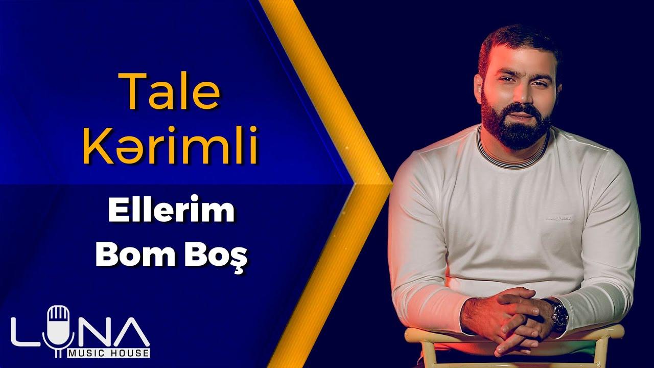 Tale Kerimli - Ellerim Bom Bos 2021 (Cover)