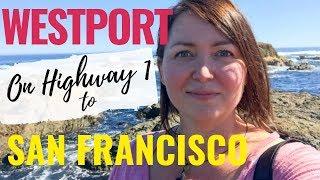 California Coast Road Trip / Pacific Coast Highway / Fort Bragg to San Francisco