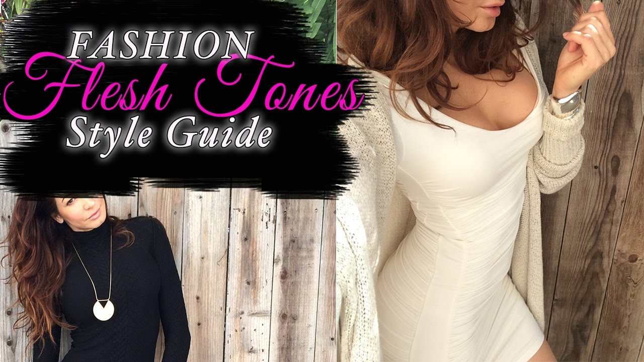Flesh Tones Style Guide-How to wear flesh tones