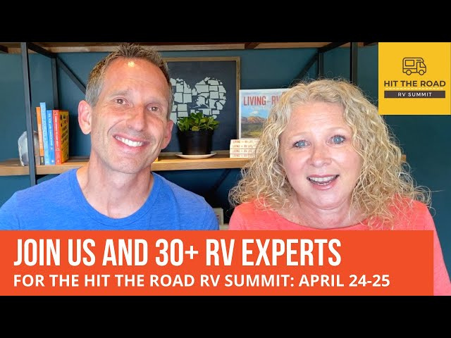 Join Us and 30+ RV Experts for Hit the Road RV Summit: April 24-25