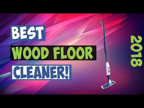best-wood-floor-cleaner-2018!-(top:5)