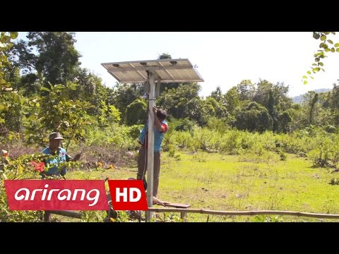 Arirang Prime _ Installing solar power generators in mountain villages of Laos