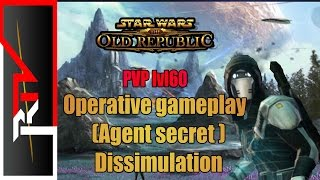 SWTOR L60 PVP - Operative Gameplay - Agent secret Dissimulation