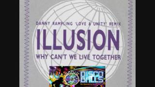 Illusion -  Why Can't We Live Together (Original 12'' Version) Mp3