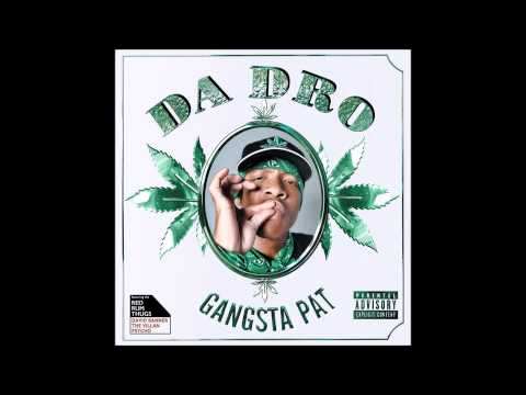 "Gangsta Pat ""Snawt Da Blow"" (Official Audio)"