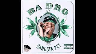 """Gangsta Pat """"Snawt Da Blow"""" (Official Audio)"""