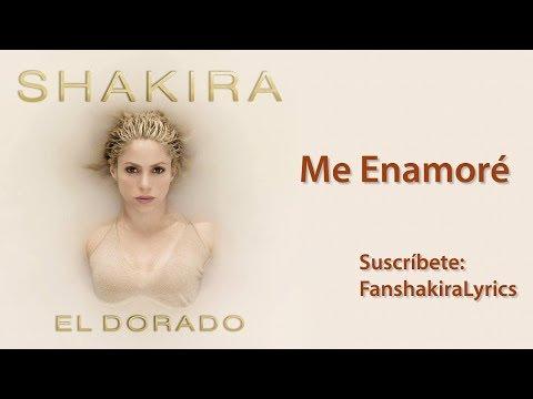 01 Shakira - Me Enamoré [Lyrics]