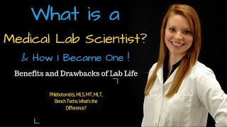 What is a Medical Laboratory Scientist??