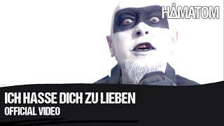 HÄMATOM - Ich hasse dich zu lieben (Official Video)