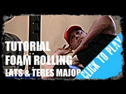 Latissimus Dorsi & Teres Major Foam Rolling Tutorial w/ Ryan Miller of Growth Stimulus Training