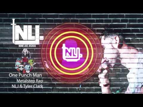 One Punch Man Metalstep Rap NLJ & Tyler Clark Fatman VFX edit ワンパンマン-ラップ