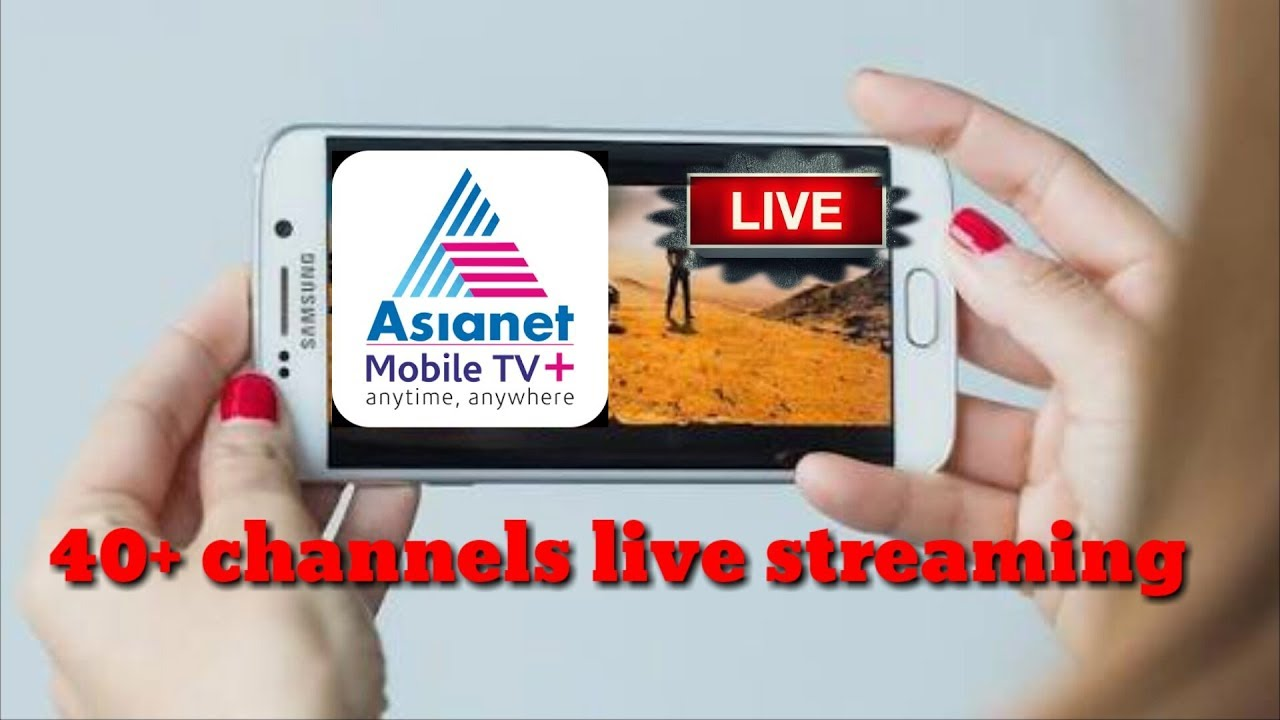 Asianet mobile TV plus live streaming application