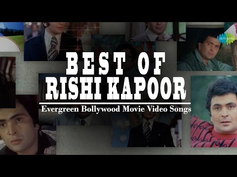 Best of Rishi Kapoor  Hindi Movie  Songs  Jukebox