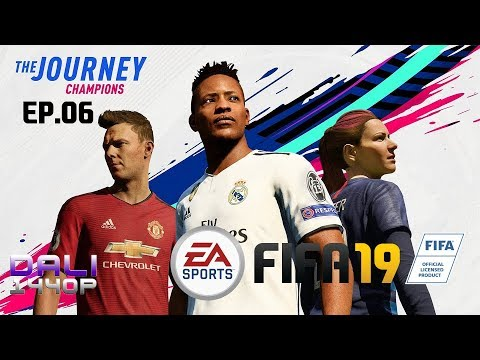 fifa-19-the-journey:-champions-ep.06