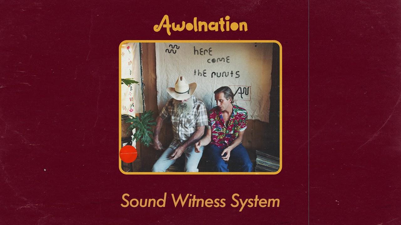 AWOLNATION – Sound Witness System (Audio)
