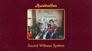 AWOLNATION - Sound Witness System (Audio)