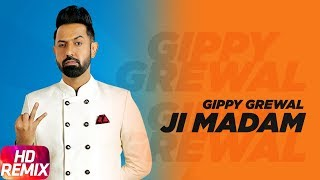 Ji Madam | Remix | Gippy Grewal | Yo Yo Honey Singh | Remix Song 2018 | Speed Records