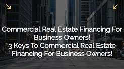 Commercial Building Mortgage Financing Explained