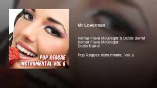 Mr Loverman (Pop Reggae Instrumental)