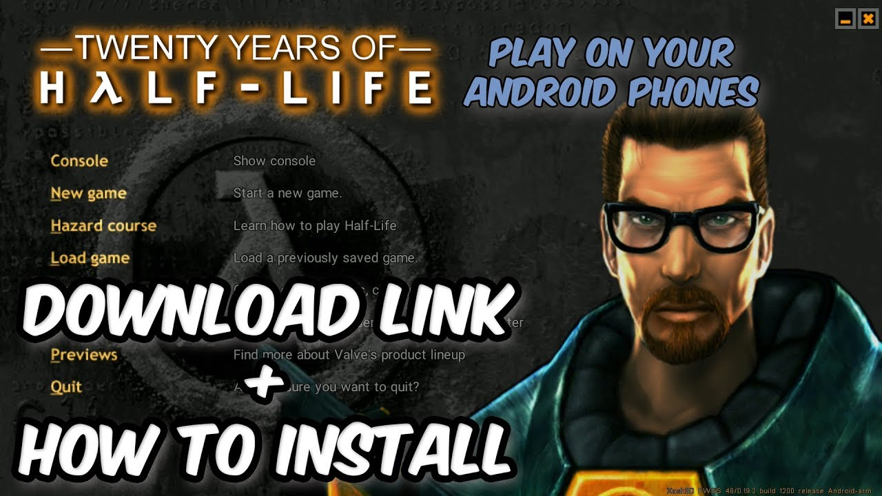 Half-Life for Android/Xash3D - Download Link & How to Install - 20 Years  Celebration Special