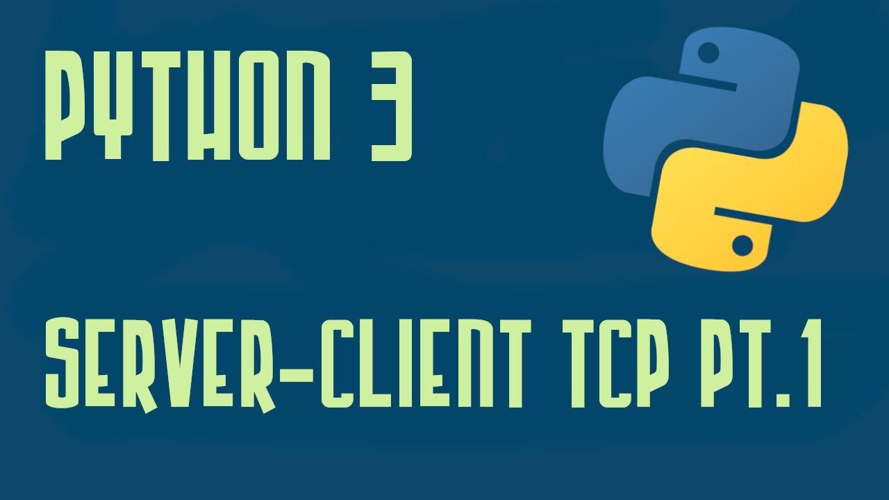 Python 3 6 Tutorial Italiano - Socket: Server-Client TCP - Parte Prima -  Programmare In Python