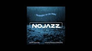 """NOJAZZ Teaser """"Swingin' in da rain"""""""