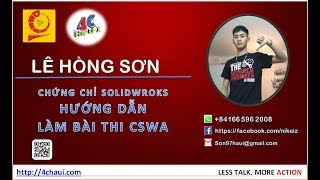 Hướng dẫn làm bài thi chứng chỉ Solidworks CSWA