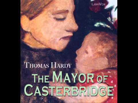 The Mayor of Casterbridge by Thomas Hardy - Chapter 1/45 (read by Bruce Pirie)
