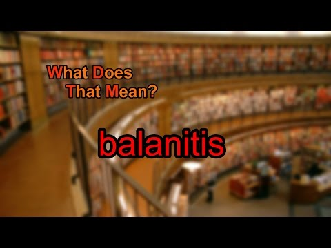 What does balanitis mean?