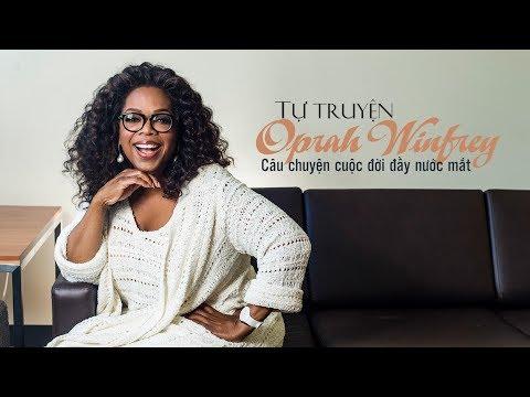 Tự truyện Oprah Winfrey - Những điều tôi biết chắc