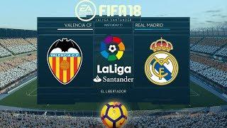 FIFA 18 Valencia vs Real Madrid   La Liga 2017/18   PS4 Full Match