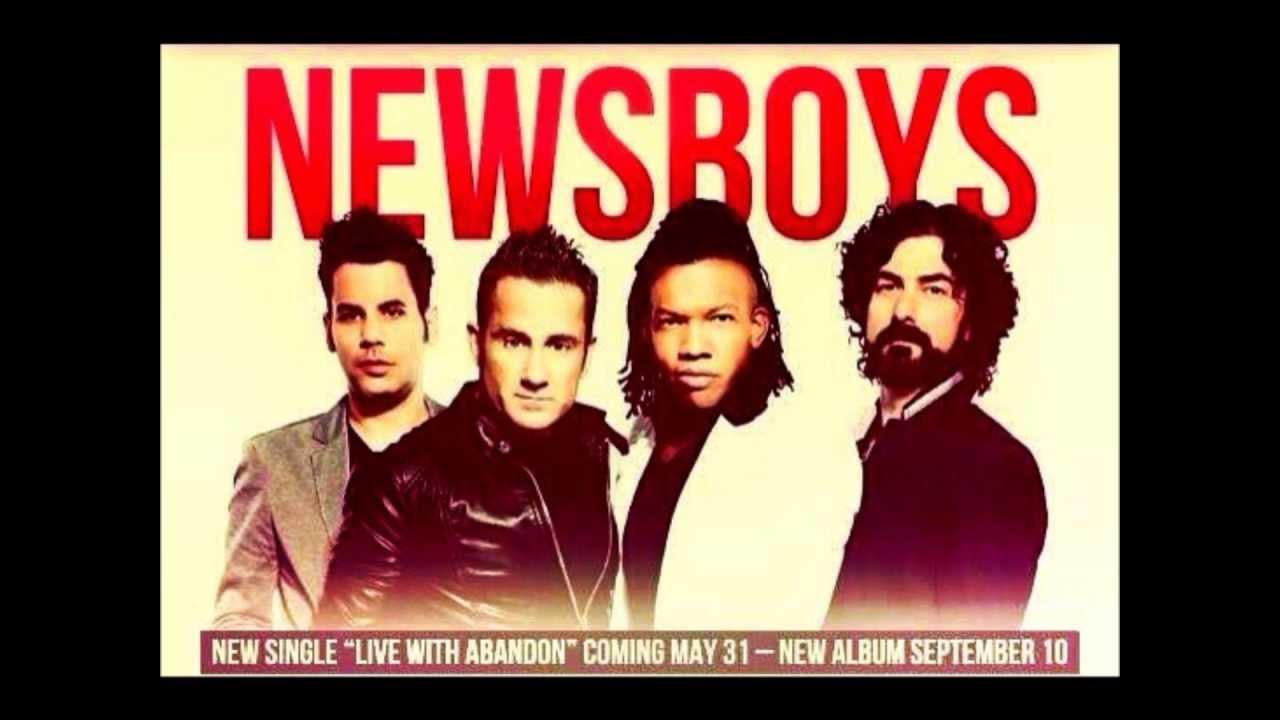"""Newsboys - """"Live With Abandon"""" NEW SINGLE 2013!!! (HD)"""
