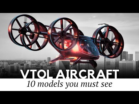 Top 10 Aircraft that Are Starting the VTOL Revolution in Modern Flight