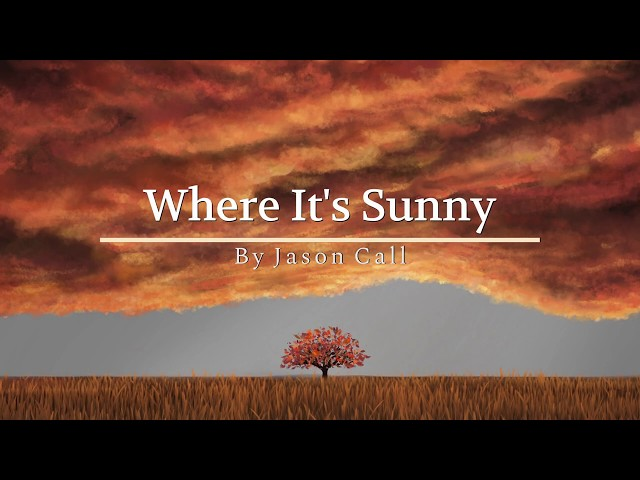 Jason Call - Where It's Sunny