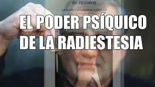 EL PODER PSÍQUICO DE LA RADIESTESIA.
