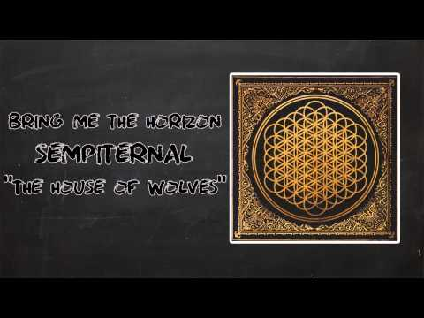 Bring Me The Horizon - The House Of Wolves Lyrics