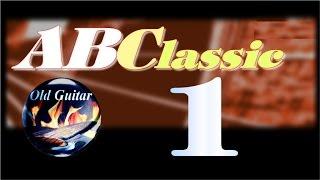Học đàn Guitar ABC cơ bản [ Guitar classic ]  BÀI 1 HD