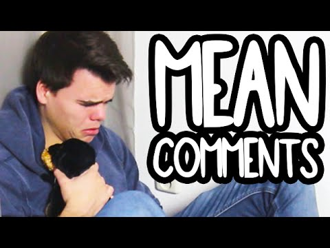 Reading Mean Comments