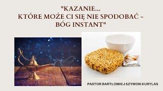 """""""Kazanie które może Ci się nie spodobać cz1"""" Pastor Bartłomiej Szymon Kurylas"""