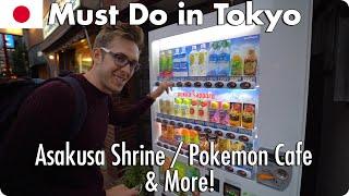 Must do in Tokyo, Japan   Asakusa Shrine and Pokemon Cafe & More!