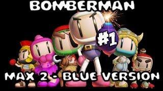 Bomberman Max 2 (Blue Advance) -- P1 -- Tiny Bomber!