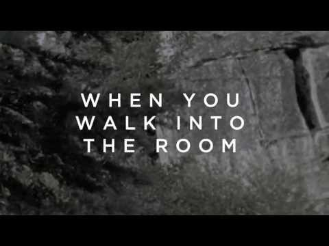 When You Walk Into the Room (Lyric Video) - Bryan & Katie Torwalt - Jesus Culture Music