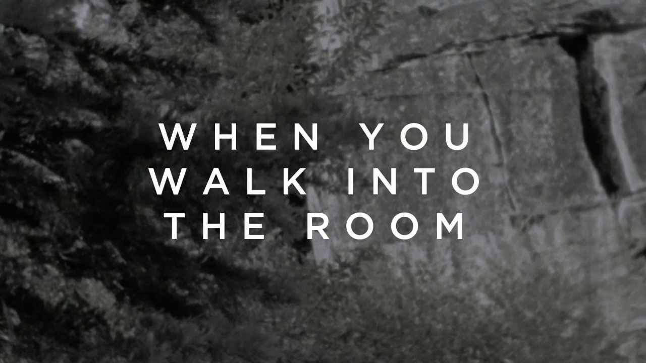 When You Walk Into the Room (Lyric Video) - Bryan & Katie Torwalt - Jesus  Culture Music