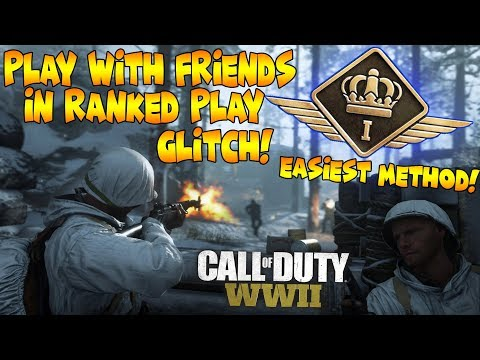 WWII HOW TO PLAY WITH *FRIENDS* IN RANKED PLAY!! EASIEST METHOD FOUND!
