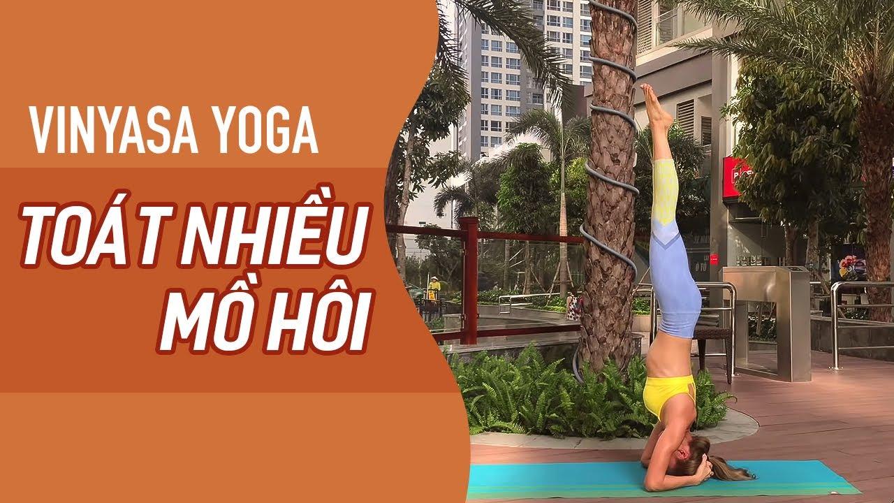 VINYASA YOGA Toát nhiều MỒ HÔI (60ph, All levels) | YogaBySophie.com