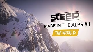 Steep: Made in the Alps #1 - The World