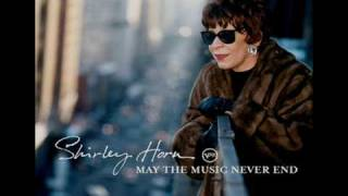 "Shirley Horn - ""Never Let Me Go"""